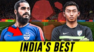 Top 7 Most Talented Football Players from India Who Could Easily Play in Europe