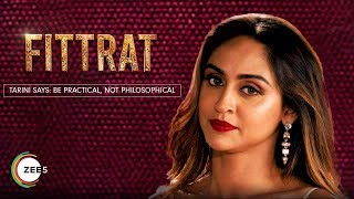 Be Practical, Not Philosophical - Tarini | Fittrat | Promo | A ZEE5 Original | Streaming Now On ZEE5