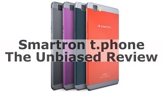 Smartron t.phone - The Unbiased Review