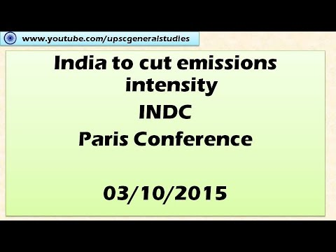 Paris Conference: India's INDC: Hindu news analysis: Current events 03/10/2015