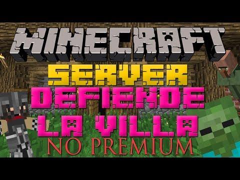 Minecraft Server Defiende La Villa 1.7.4 NO PREMIUM