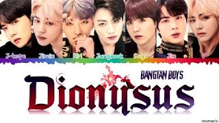 BTS (방탄소년단) 'Dionysus' Lyrics [Color Coded Han_Rom_Eng] | Requested