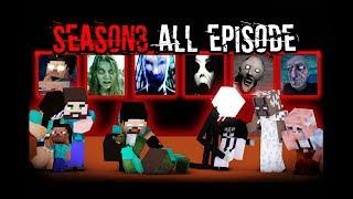 MONSTER SCHOOL : SEASON 3 ALL EPISODE(FULL STORY)-Best Minecraft Animation