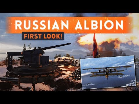 ► ALBION MAP FIRST LOOK! - Battlefield 1 In The Name Of The Tsar DLC Gameplay