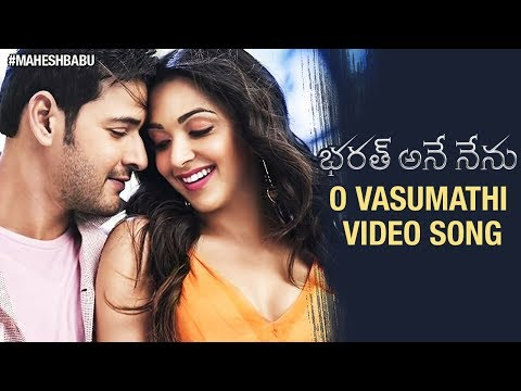 O Vasumathi Video Song | Bharat Ane Nenu Movie | Mahesh Babu | Kiara Advani | Koratala Siva | DSP