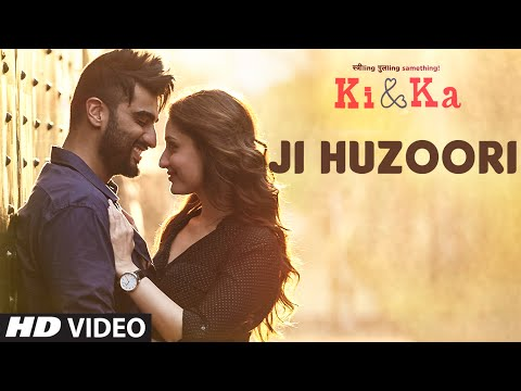 JI HUZOORI Video Song | KI & KA | Arjun Kapoor, Kareena Kapoor | Mithoon | T-Series