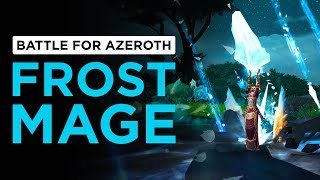 MASTERY Updated & Procs BUFFED! Frost Mage | WoW: Battle for Azeroth - Beta [2nd Pass]
