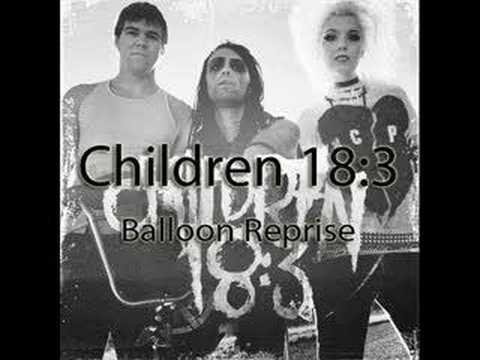 Children 18:3 - Balloon Reprise