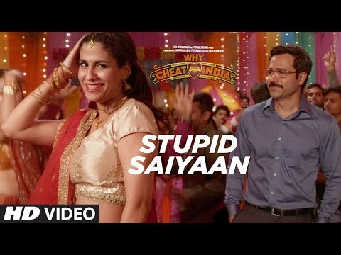 STUPID SAIYAAN Video Song  | WHY CHEAT INDIA | Emraan Hashmi |  Shreya Dhanwanthary | T-Series
