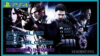 Resident Evil 6 |PS4pro| (NG+ INFIERNO) Que se armen los Guamazos infernales!!!