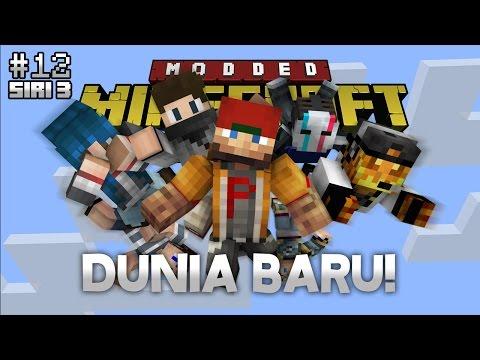 Modded Minecraft Malaysia S3 - E12 - Dunia Baru!