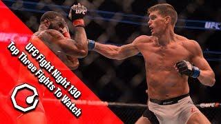 UFC Fight Night 130 Wonderboy Vs. Till: Top Three Fights To Watch