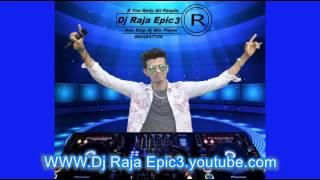 Zid Remix (Dj Raja Epic3) Call 9804647106