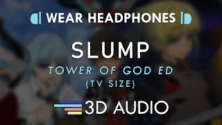 Tower of God ED – SLUMP (3D AUDIO 🎧) | Stray Kids (스트레이 키즈)