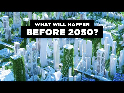These Are the Events That Will Happen Before 2050