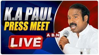 KA Paul LIVE | Press Meet In Hyderabad | ABN LIVE