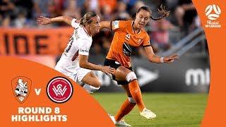 Westfield W-League 2018/19 Round 8: Brisbane Roar 3 - 1 Western Sydney Wanderers