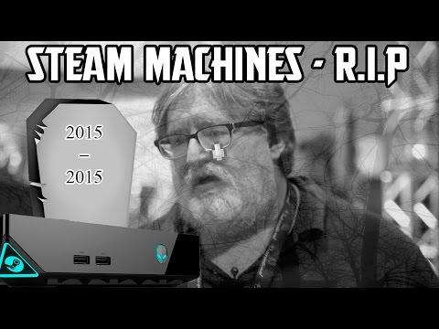 Steam Machines - R.I.P