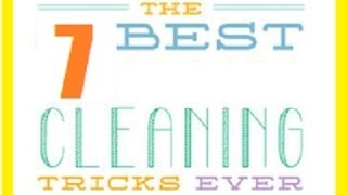 ★7 BEST CLEANING TIPS & TRICKS
