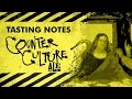 TASTING NOTES: Counter Culture Ale - Flying Dog Brewery