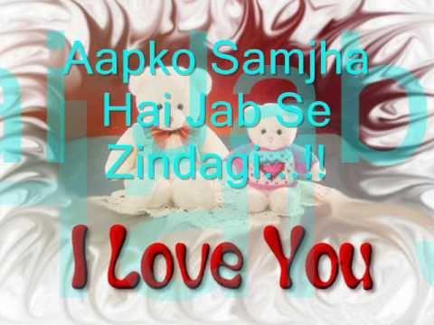 ♥♥ Aapko Samjha Hai Jab Se Zindagi ♥♥