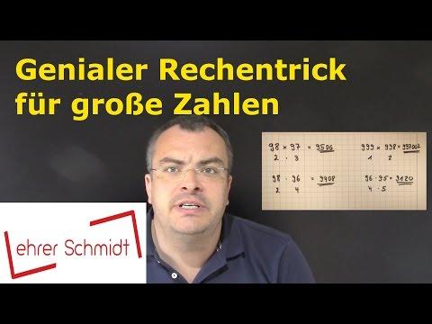 Genialer Rechentrick für große Zahlen   Multiplizieren   Mathematik   Lehrerschmidt