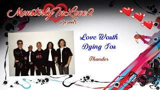 Watch Thunder Love Worth Dying For video