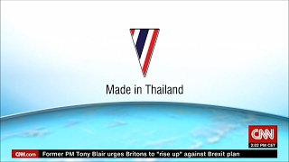 CNN : Made In Thailand