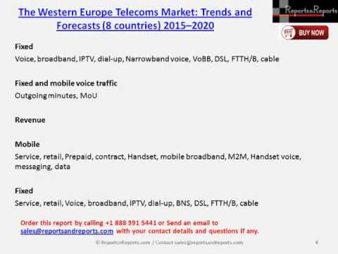 The Western Europe telecoms market Trends and Forecasts (8 countries) 2015 – 2020