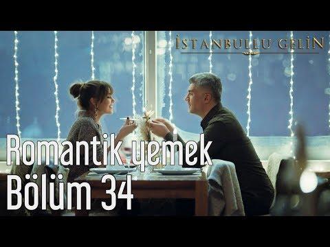 İstanbullu Gelin 34. Bölüm - Romantik Yemek