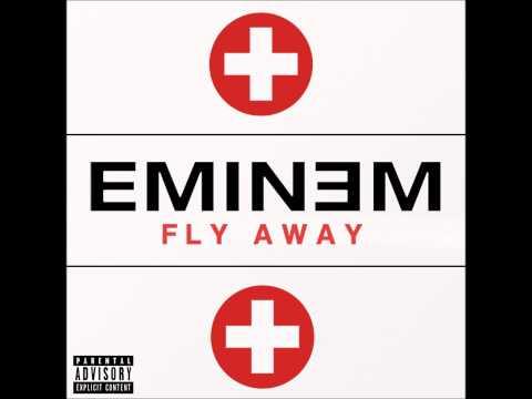 Eminem - Fly Away (feat. by Just Blaze) lyrics