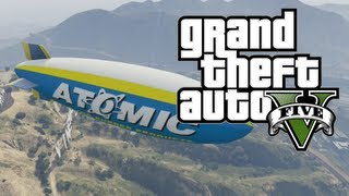 GTA V - How to Fly the Atomic Blimp in Grand Theft Auto V (GTA 5)
