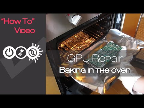 How To Repair Graphics Card (Oven Baking Edition)