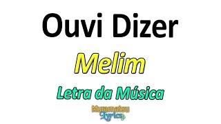 Baixar Melim - Ouvi Dizer - Letra / Lyrics