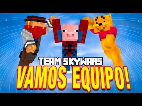 SOMOS UN EQUIPO!!   C/ Luh Y Macu   TEAM SKYWARS
