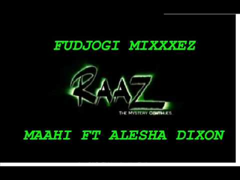 Raaz2 Toshi ft. Alesha Dixon- Maahi (Cahill Club Remix)