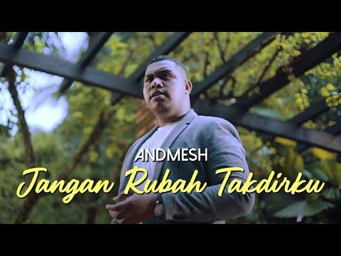 Download Andmesh Kamaleng - Jangan Rubah Takdirku    Mp4 baru