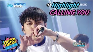 [Comeback Stage] Highlight - Calling You, 하이라이트 - 콜링유 Show Music core 20170610