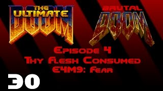 The Ultimate Doom - Thy Flesh Consumed - E4M9: Fear (1995) [Brutal Doom v20b] [1080p60]