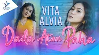 Vita Alvia - Dada Atau Paha [] 2020 Version