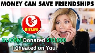 I DONATED $10000 TO MY ENEMIES... in Bitlife