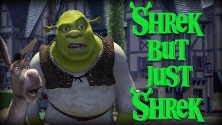 "Every Shrek Movie but only the word ""Shrek"""