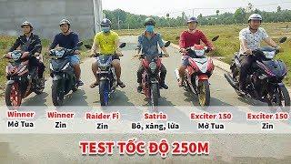 Exciter150, Winner, Satria, Raider Fi xe nào bá nhất ở cự li 250m ?