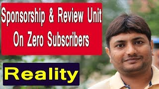 How To Get Sponsorship On Youtube | Get Review Units Without Any Subscribers | Reality