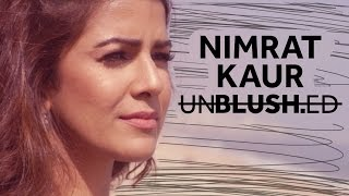 Nimrat Kaur On Feminism, Marijuana & Article 377 | Unblushed