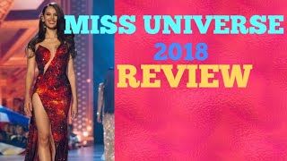 MISS UNIVERSE 2018 REVIEW|| SHOCKS, BIAS Congratulations Philippines