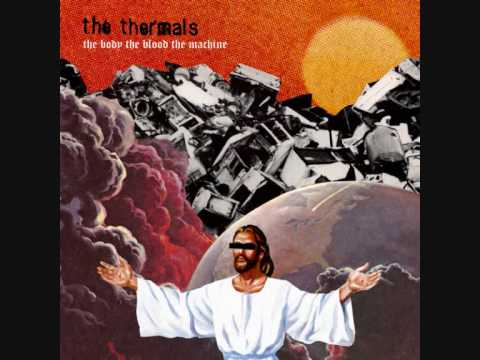 The Thermals - Heres Your Future