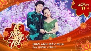 Nhớ Anh Mấy Mùa - Cẩm Ly, Đan Trường   Gala Nhạc Việt 11 (Official)