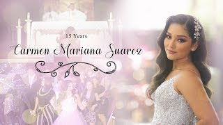 Quinceanera Highlights - Carmen Mariana Suarez