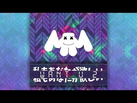 Marshmello - WaNt U 2
